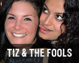 tiz-and-the-fools